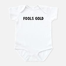 Fools gold Infant Bodysuit