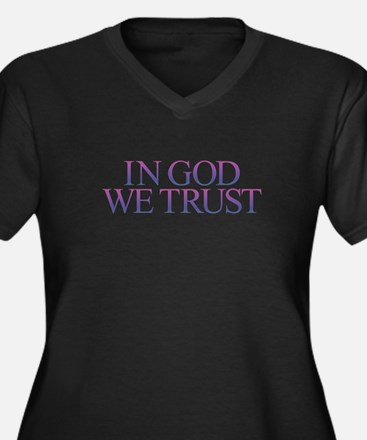 IN GOD WE TRUST Plus Size T-Shirt