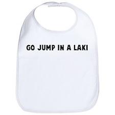 Go jump in a lake Bib
