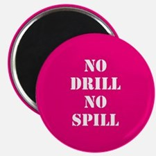 NO DRILL, NO SPILL Magnets