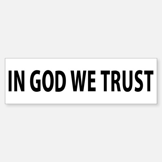 In God We Trust Bumper Bumper Bumper Sticker
