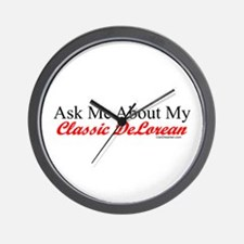 """""""Ask About My DeLorean"""" Wall Clock"""