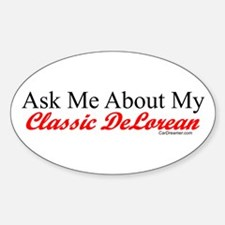 """""""Ask About My DeLorean"""" Oval Decal"""