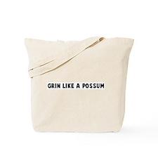 Grin like a possum Tote Bag