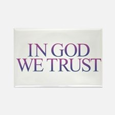 IN GOD WE TRUST Magnets