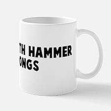 Go at it with hammer and tong Mug