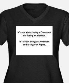 LosingOurRights Plus Size T-Shirt