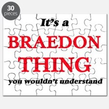 It's a Braedon thing, you wouldn't Puzzle