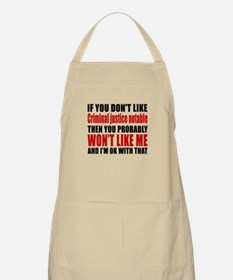 If You Do Not Like Criminal justice notable Apron