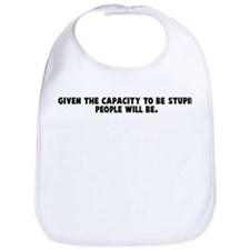 Given the capacity to be stup Bib