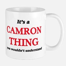 It's a Camron thing, you wouldn't und Mugs