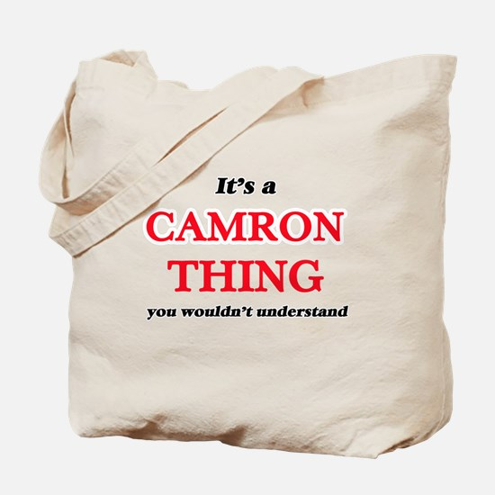 It's a Camron thing, you wouldn't Tote Bag