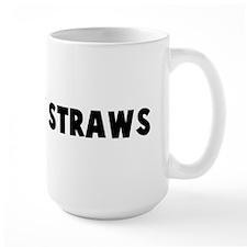 Grasp at straws Mug
