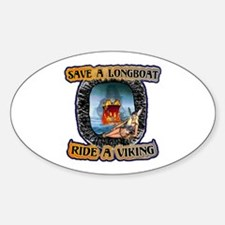 Save a Longboat Ride a Viking Oval Decal