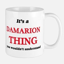 It's a Damarion thing, you wouldn't u Mugs