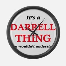It's a Darrell thing, you wou Large Wall Clock