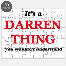 It's a Darren thing, you wouldn't u Puzzle