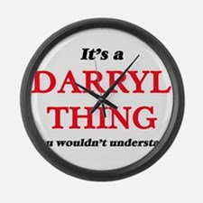 It's a Darryl thing, you woul Large Wall Clock