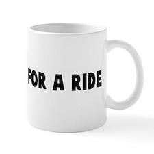 Got taken for a ride Mug