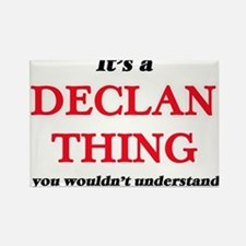 It's a Declan thing, you wouldn't Magnets