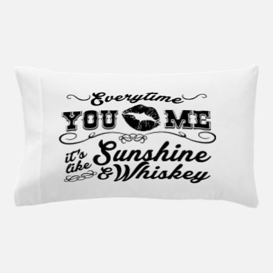 Kiss me- sunshine & whiskey Pillow Case