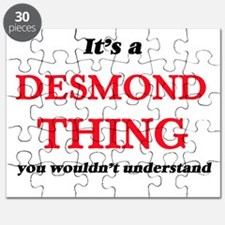 It's a Desmond thing, you wouldn't Puzzle