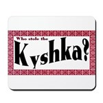 Kyshka Mousepad