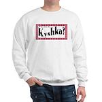 Kyshka Sweatshirt