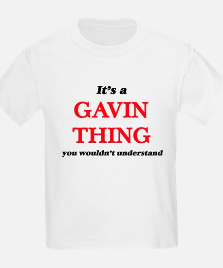 It's a Gavin thing, you wouldn't u T-Shirt