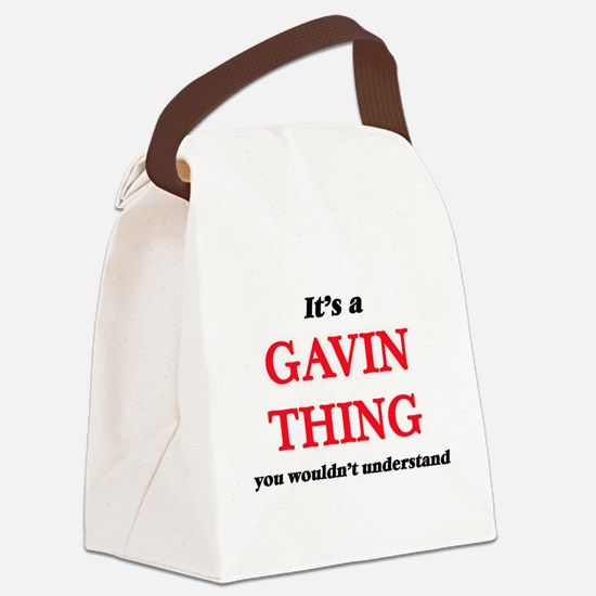 It's a Gavin thing, you would Canvas Lunch Bag