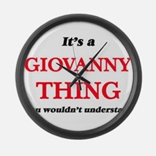 It's a Giovanny thing, you wo Large Wall Clock