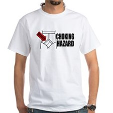 """Choking Hazard"" Shirt"