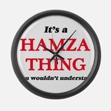 It's a Hamza thing, you would Large Wall Clock