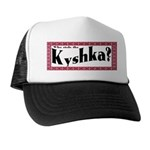 Kyshka Trucker Hat