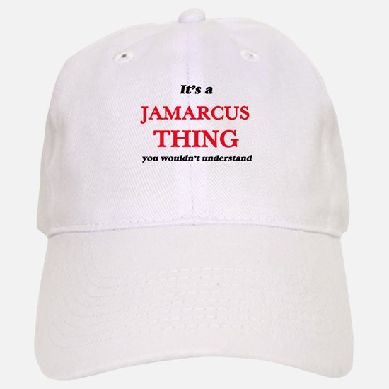 It's a Jamarcus thing, you wouldn't un Baseball Baseball Cap