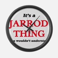 It's a Jarrod thing, you woul Large Wall Clock