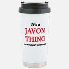It's a Javon thing, Travel Mug