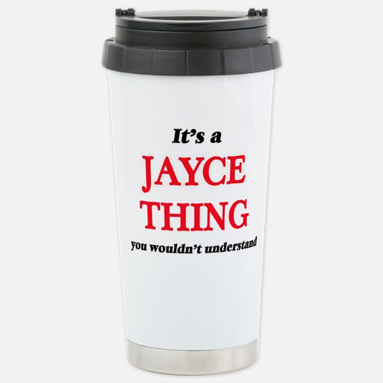 It's a Jayce thing, Stainless Steel Travel Mug