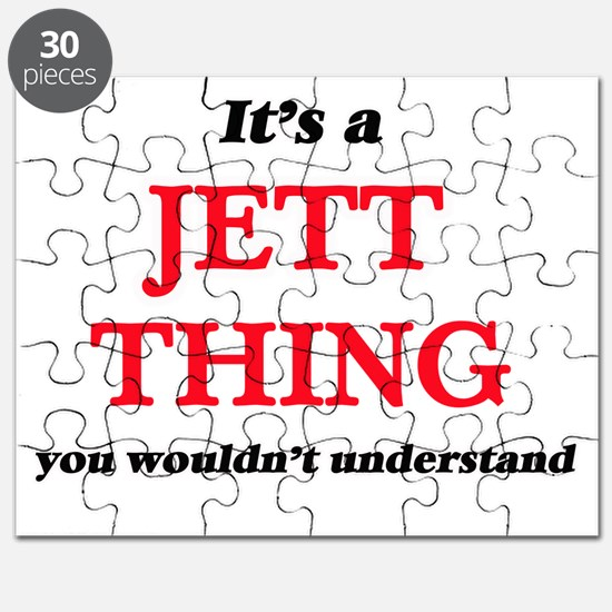It's a Jett thing, you wouldn't und Puzzle