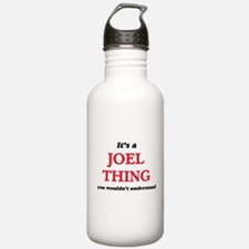 It's a Joel thing, Water Bottle