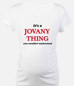 It's a Jovany thing, you wou Shirt