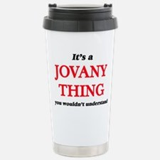 It's a Jovany thing Stainless Steel Travel Mug