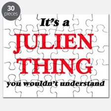 It's a Julien thing, you wouldn't u Puzzle