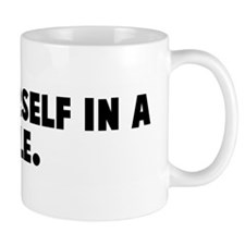 Find yourself in a hole Mug