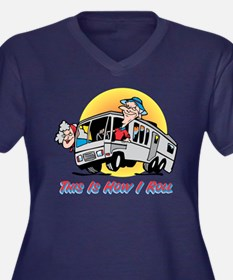 This Is How I Roll Rv Dkscoop Plus Size T-Shirt
