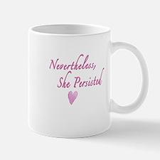 Nevertheless, She Persisted Mugs
