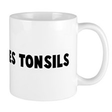 Fried to ones tonsils Small Mug
