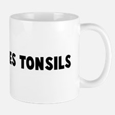 Fried to ones tonsils Small Small Mug