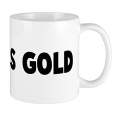 Good as gold Mug