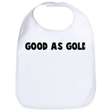 Good as gold Bib